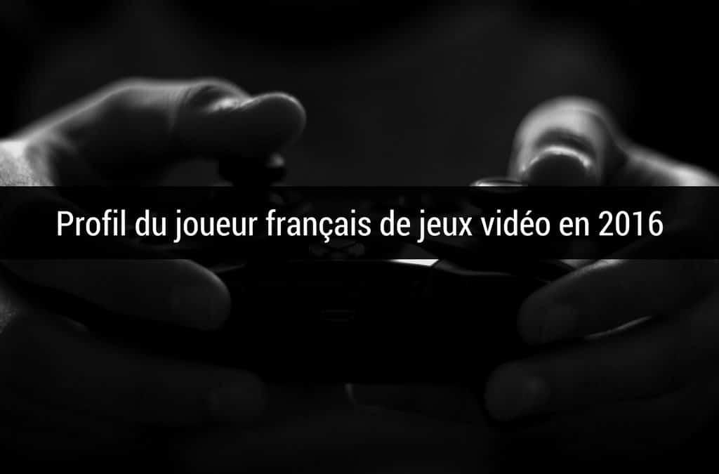 Profil du joueur français de jeux vidéo en 2016